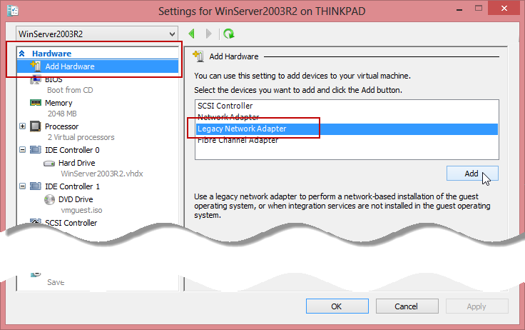 Adding a Legacy Network Adapter to a Virtual Machine in Hyper-V